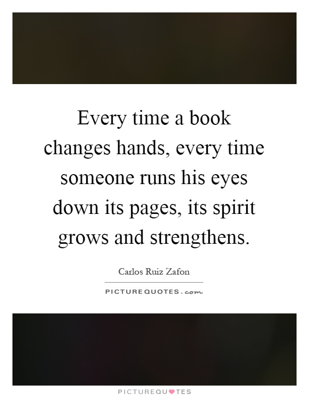 Every Time A Book Changes Hands, Every Time Someone Runs. Inspirational Quotes About Strength Bible. Sassy Sarcastic Quotes. Christian Quotes To Encourage A Friend. Beautiful Quotes Mother Teresa. Music Quotes Orchestra. Adventure Cycling Quotes. Funny Quotes On Family. Marilyn Monroe Quotes Spanish