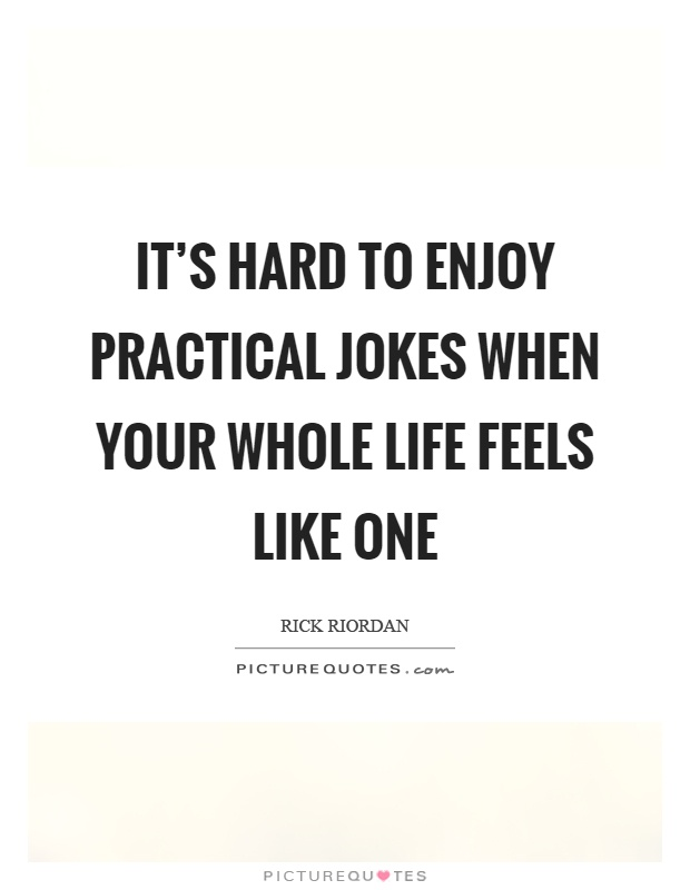 life is a joke quotes