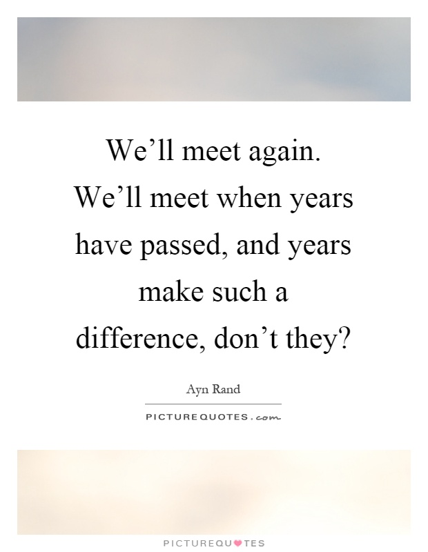 one day well meet again quote