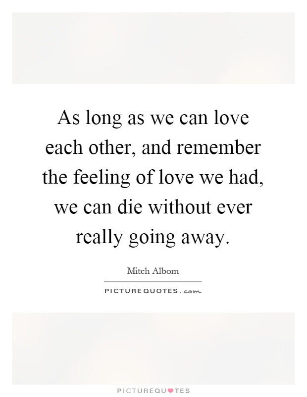 Love Each Other Or Perish: Love Each Other Quotes & Sayings