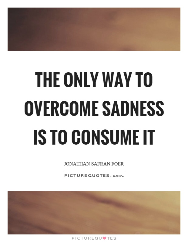Overcoming Sadness Quotes | www.pixshark.com - Images ...