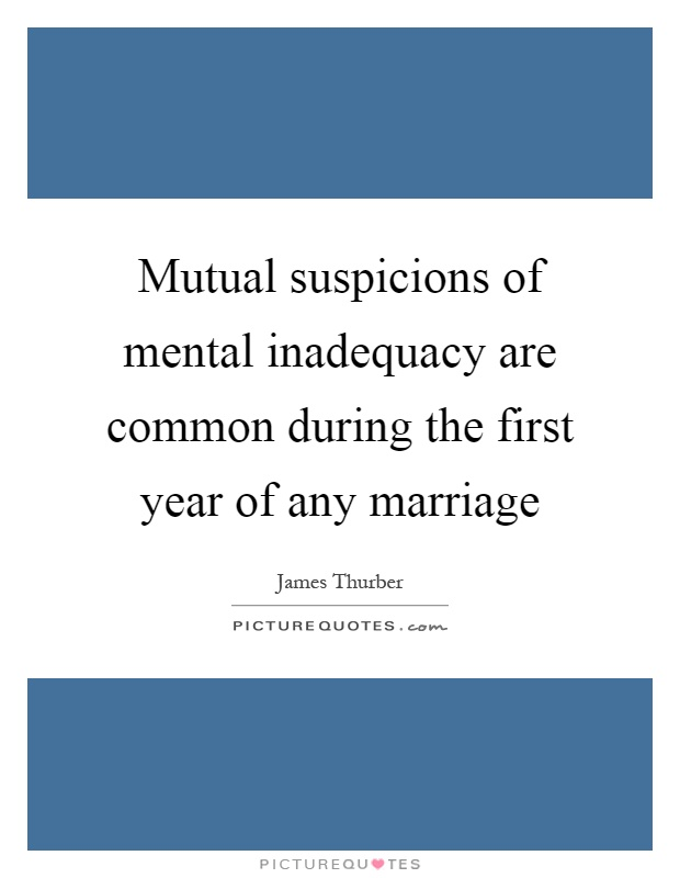 Mutual Suspicions Of Mental Inadequacy Are Common During The