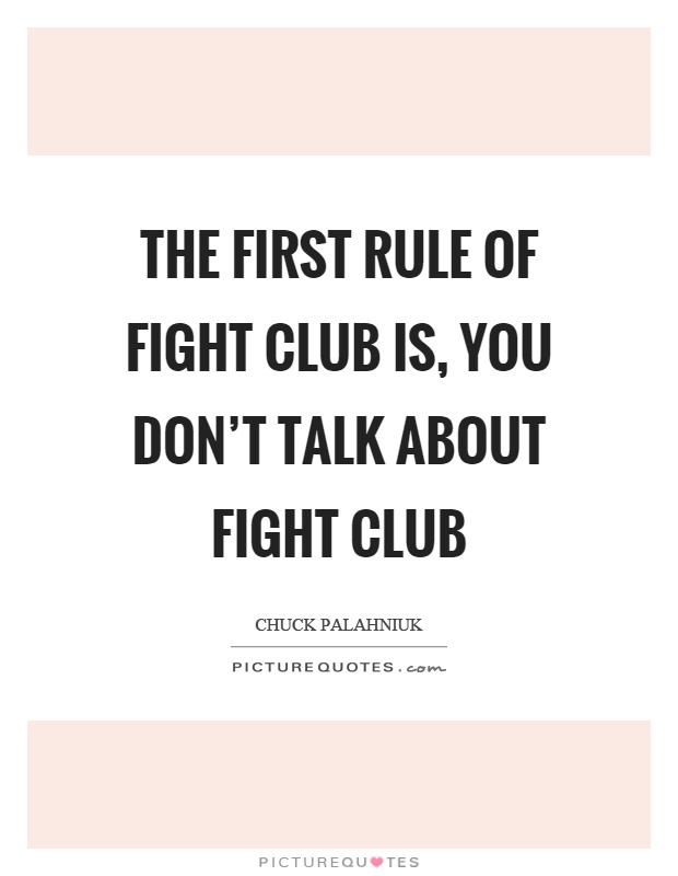 Urban Dictionary: ##you don&#39-t talk about fight club