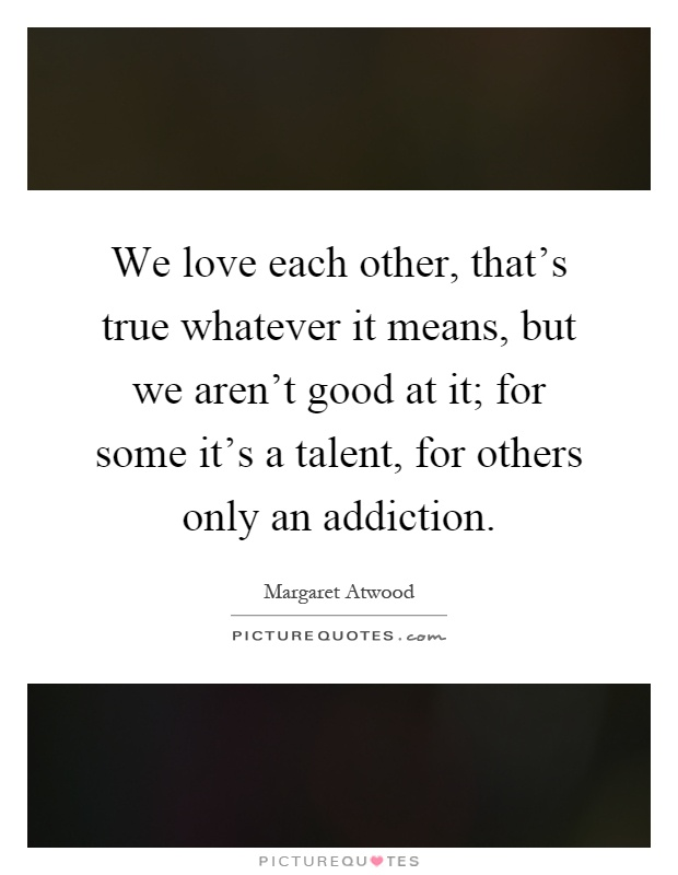 Quotes We Love Each Other: Love Each Other Quotes & Sayings
