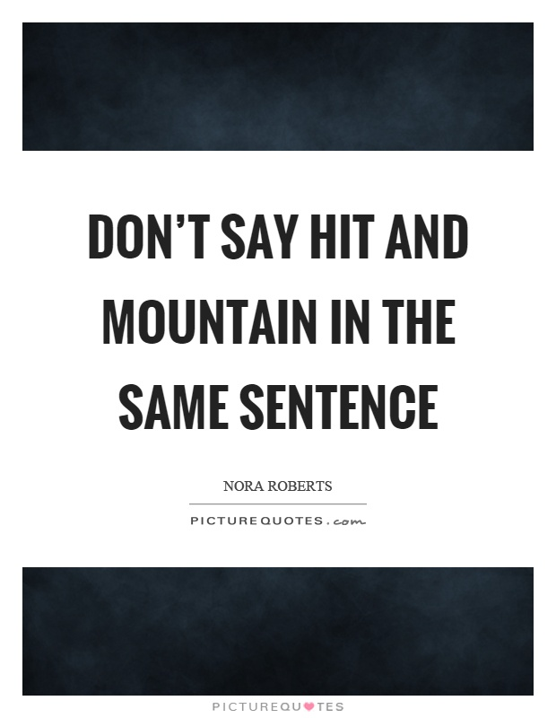 One Sentence Love Quotes For Her: Mountain Picture