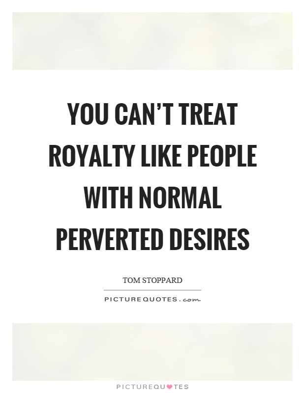 Royalty Quotes | Royalty Sayings | Royalty Picture Quotes