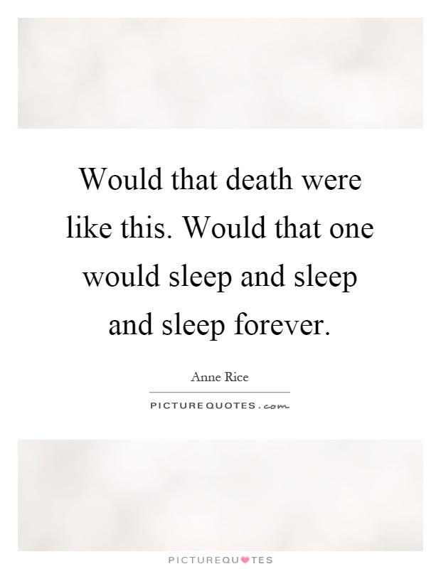 Sleep forever quotes