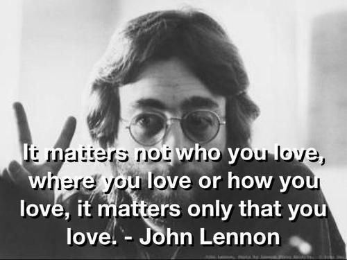 It matters not who you love, where you love, why you love, when you love or how you love, it matters only that you love Picture Quote #2
