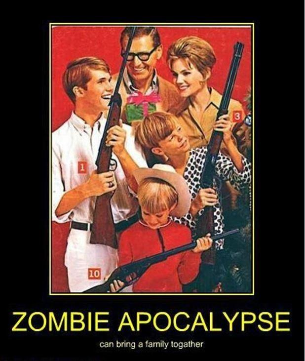 Zombie apocalypse can bring a family together Picture Quote #1