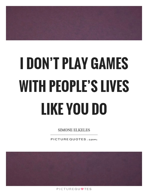 Best 25+ Playing games quotes ideas on Pinterest | Playing ... |Play Games Quotes