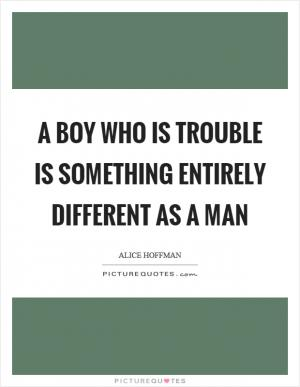 Listen little boy in this business theres only one law you see all boy trouble quotes solutioingenieria Images