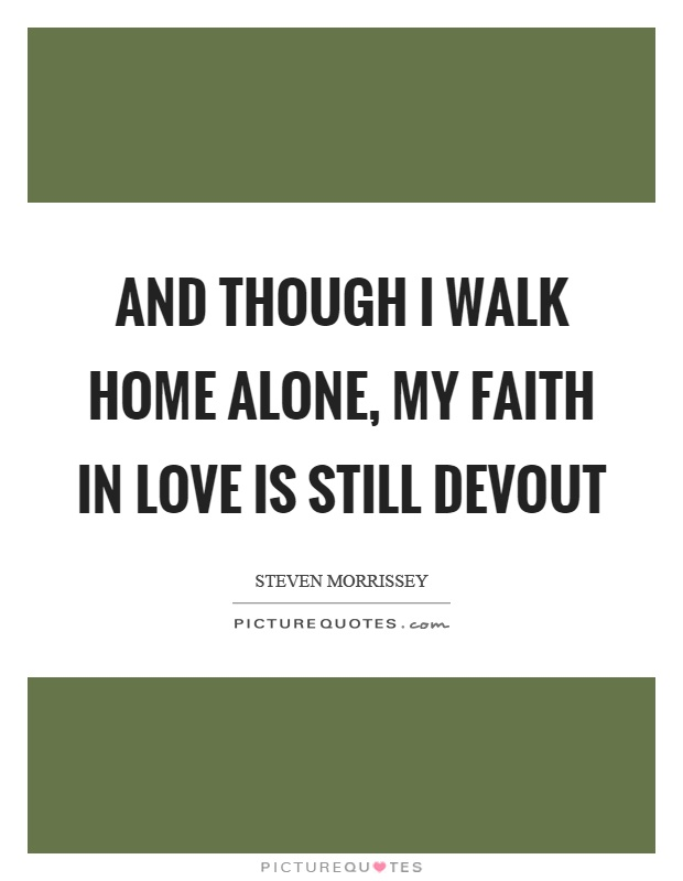 Faith In Love Quotes & Sayings Faith In Love Picture Quotes
