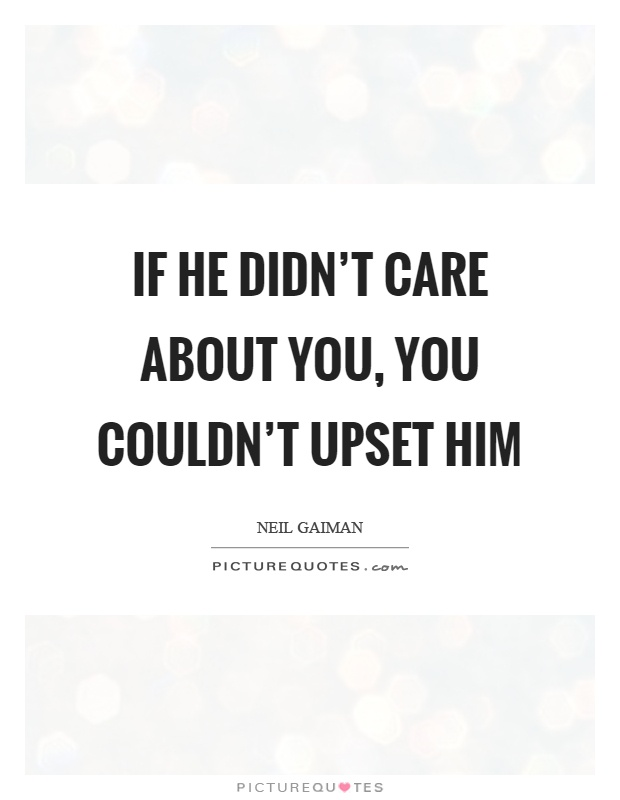 if he really cared quotes