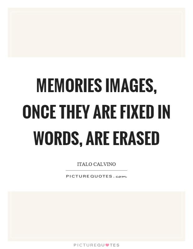 Erased Quotes | Erased Sayings | Erased Picture Quotes  Erased Quotes |...