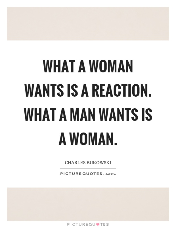 What A Woman Wants From A Man Quotes