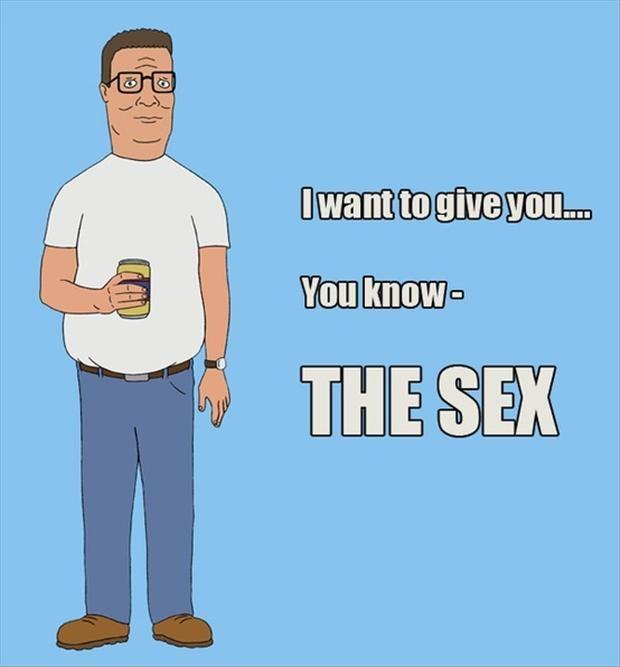 I want to give you... You know - the sex Picture Quote #1