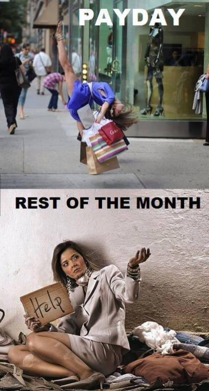 Payday. Rest of the month Picture Quote #1
