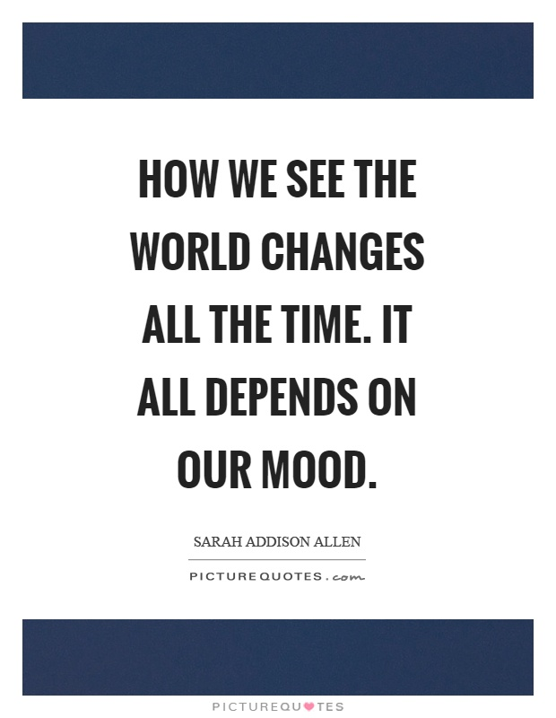 15 Funny Quotes That Would Change Your Mood { Good Mood ...  Mood Quotes