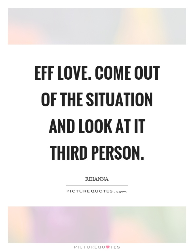 third person relationship quotes