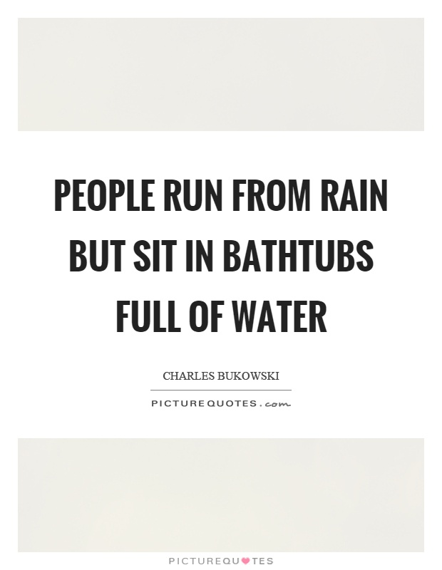 bathtubs quotes | bathtubs sayings | bathtubs picture quotes