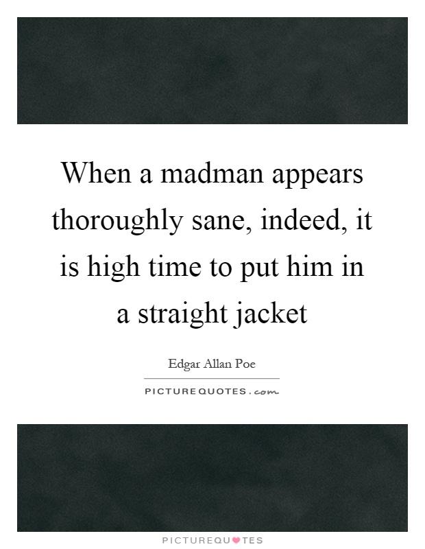 Put Him In A Straight Jacket R4u9qX