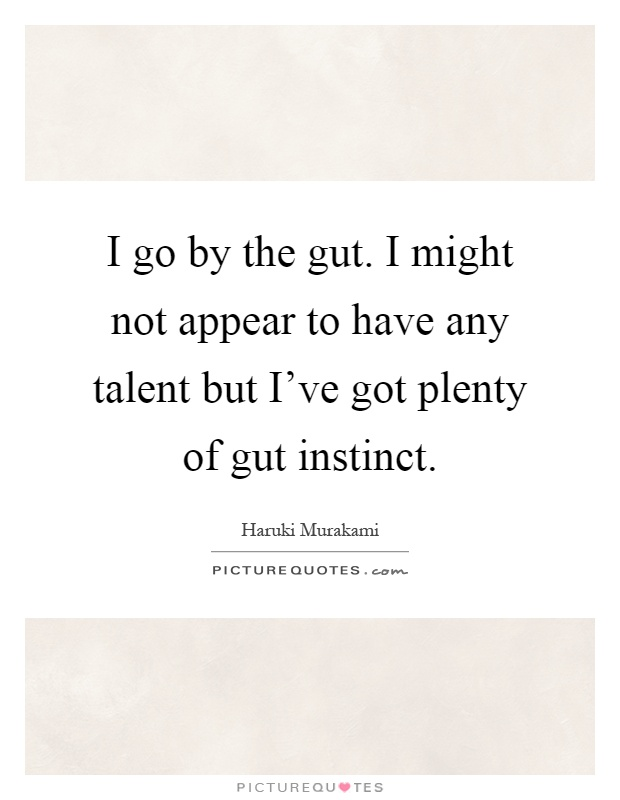 Gut instinct quotes