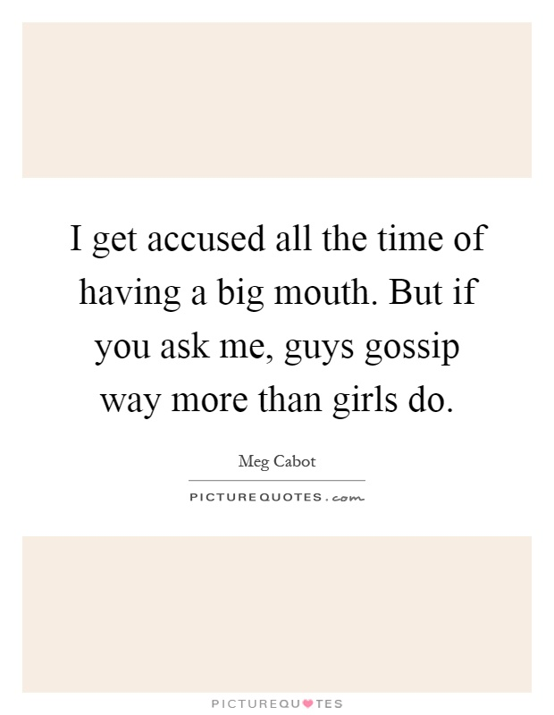 guys gossip more than girls Preview reason why men gossip more than women arouse curiosity and gain information attracting attention shared interest superiority arouse curiosity and gain information.