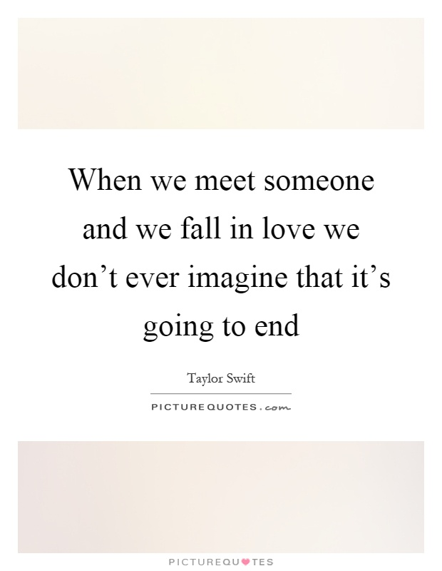 Love when in we fall someone and meet The 5