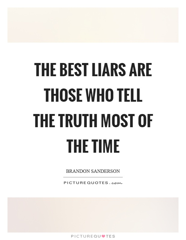 Liars Quotes | Liars Sayings | Liars Picture Quotes
