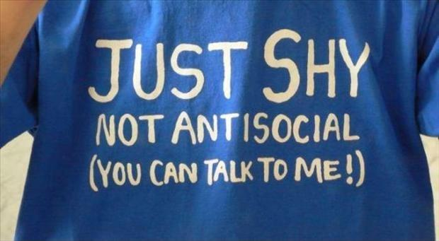 Just shy. Not antisocial (you can talk to me!) Picture Quote #1