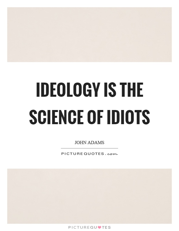 Idiots Quotes Idiots Sayings Idiots Picture Quotes - Page 1