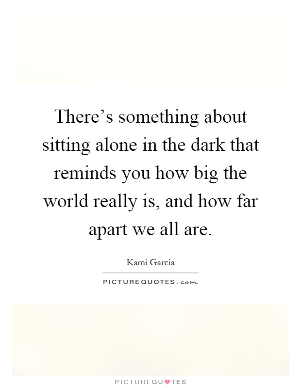 Sitting Alone Quotes & Sayings | Sitting Alone Picture Quotes