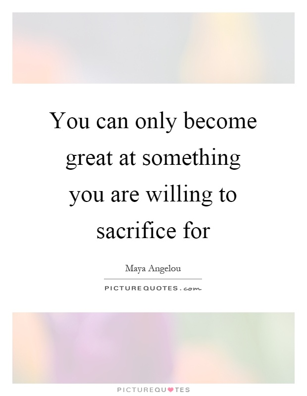 What are you willing to sacrifice for love