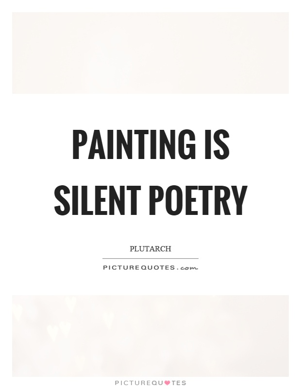 Painting is silent poetry Picture Quote #1