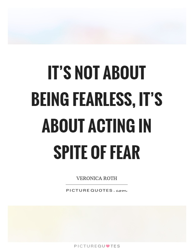 Fearless Quotes | Fearless Sayings | Fearless Picture ...