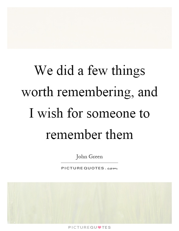 Quotes About Remembering Someone Remembering Quotes & Sayings  Remembering Picture Quotes  Page 3