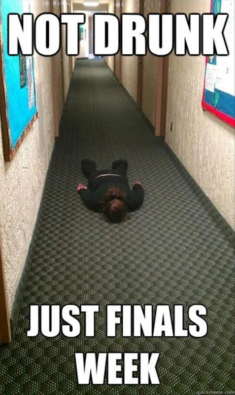 Not drunk. Just finals week | Picture Quotes