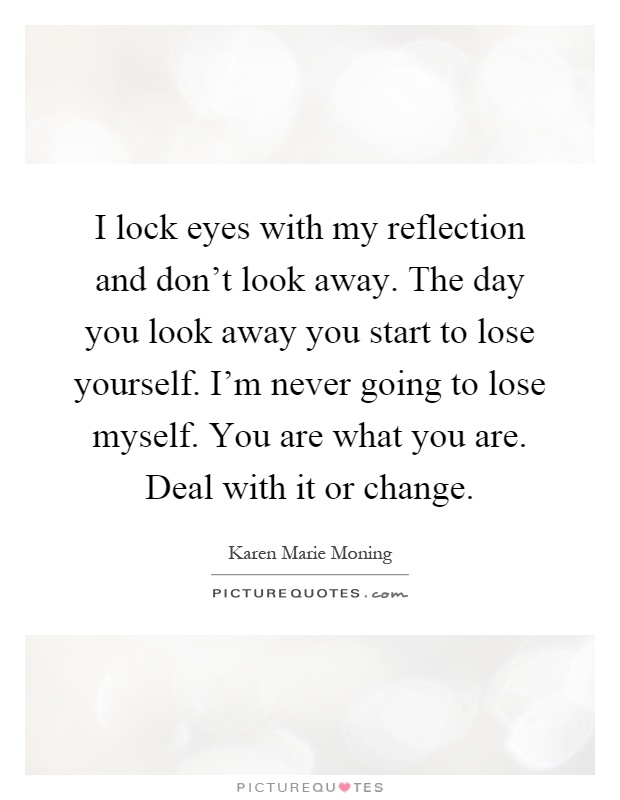 Look away quotes