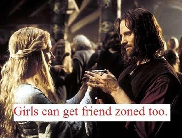 Girls can get friend zoned too Picture Quote #1