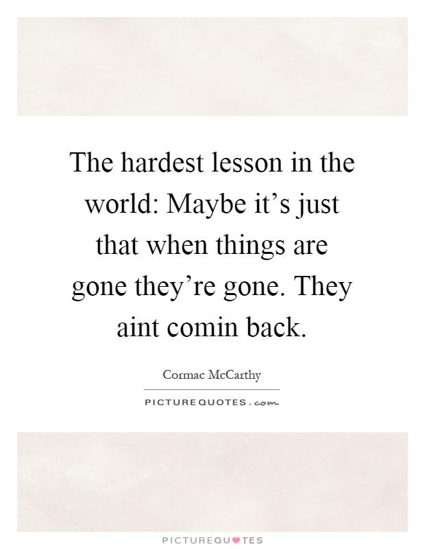 The hardest lesson