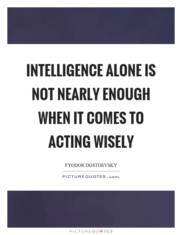 Intelligence is not enough essay