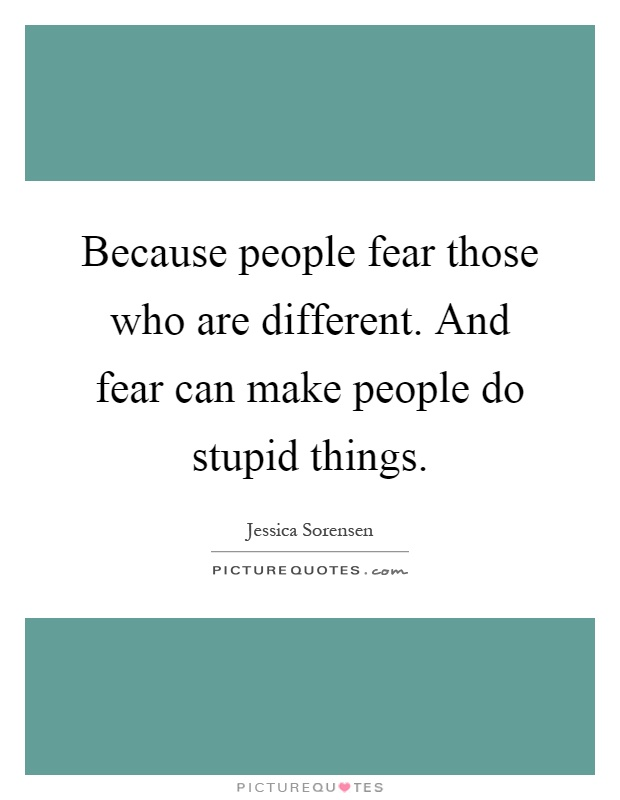 Quotes About Saying Stupid Things: Stupid Things Quotes & Sayings