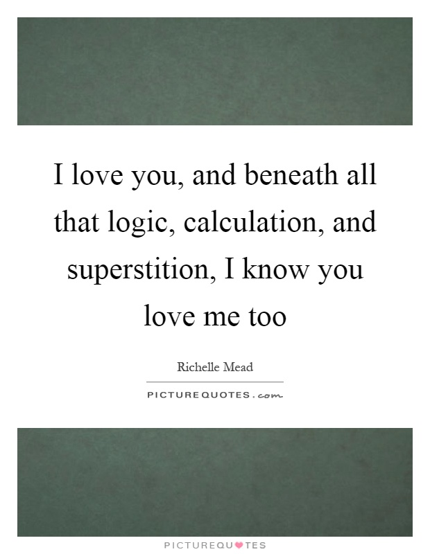 I Know I Love You Quotes : Know You Love Me Quotes & Sayings I Know You Love Me Picture ...