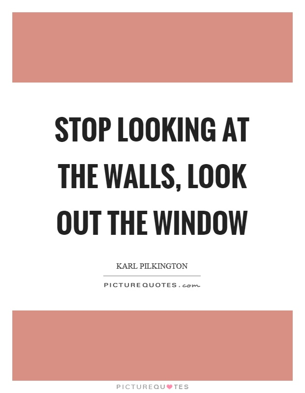 window quotes window sayings window picture quotes