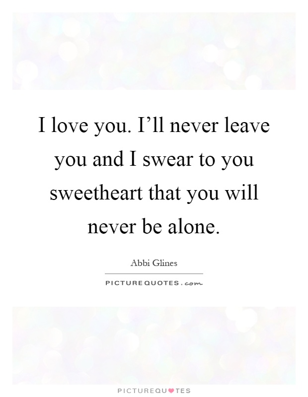 I Swear I Love You Quotes : Love You Quotes I Love You Sayings I Love You Picture Quotes ...