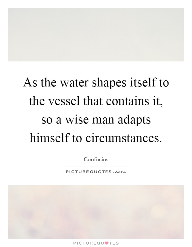 Calendar Quotes From The Shape Of Water : As the water shapes itself to vessel that contains it