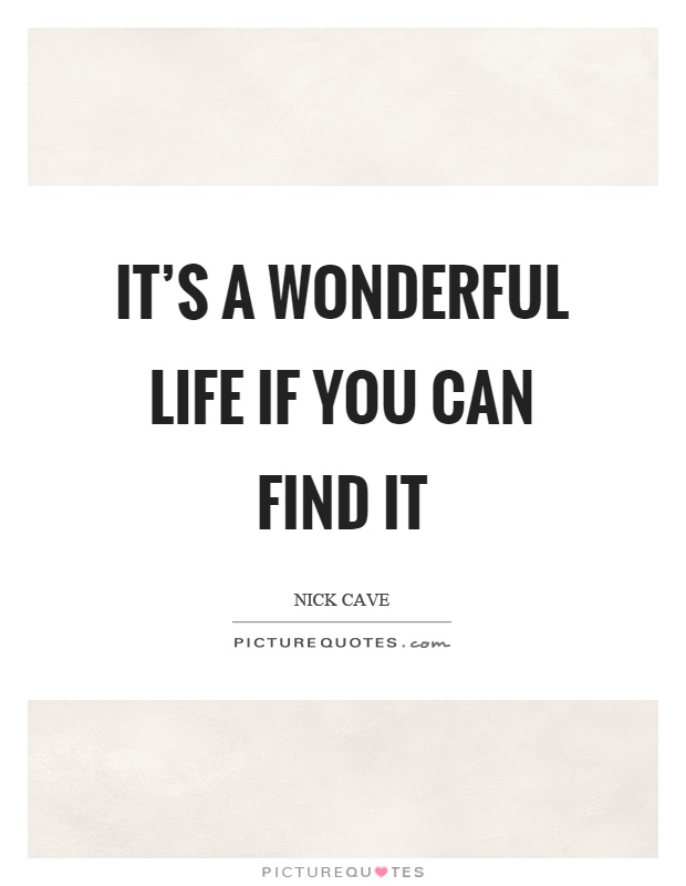 Wonderful Life Quotes Sayings Wonderful Life Picture Quotes
