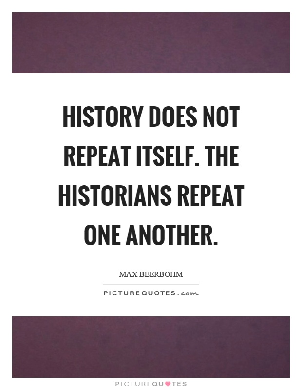 does history repeat itself Essays - largest database of quality sample essays and research papers on does history repeat itself.