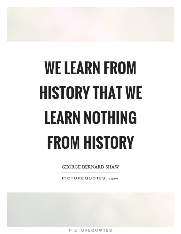 A Collection of History Quotes - ThoughtCo