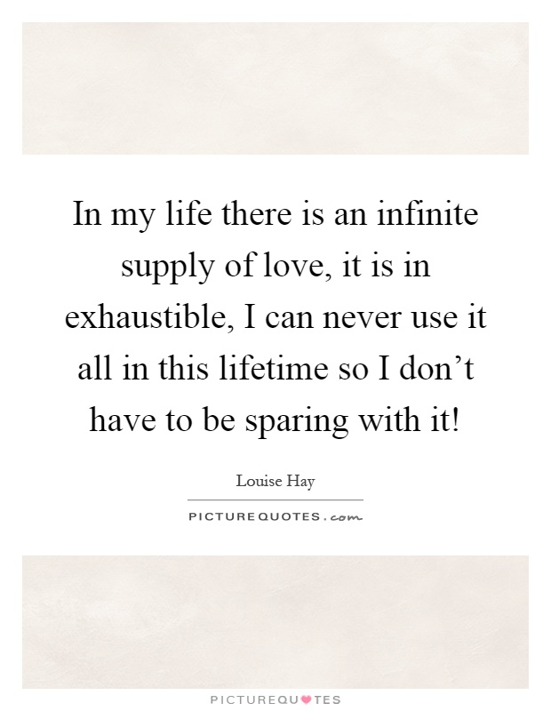 about relationships there unlimited supply love